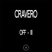 Cravero - Zone 30: Off lll