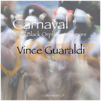 Vince Guaraldi - Carnaval - Black Orpheus And More
