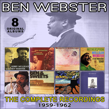 Ben Webster - The Complete Recordings: 1959-1962