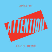 Charlie Puth - Attention (HUGEL Remix)