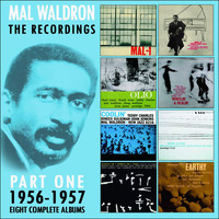 Mal Waldron - The Recordings: 1956-1957