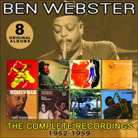 Ben Webster - The Complete Recordings: 1952-1959