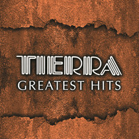 Tierra - Tierra Greatest Hits