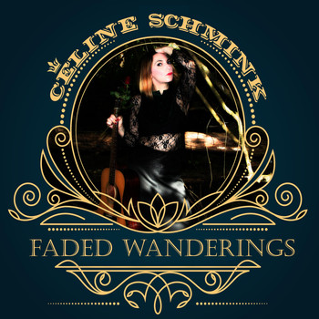 Céline Schmink - Faded Wanderings