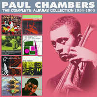 Paul Chambers - The Complete Albums Collection: 1956 - 1960