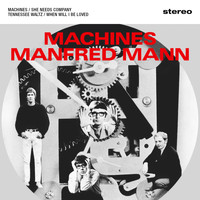 Manfred Mann - Machines
