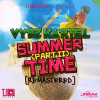 Vybz Kartel - Summer Time [Part 2] (Remastered) - Single