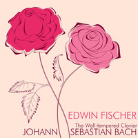 Edwin Fischer - Bach: The Well-Tempered Clavier