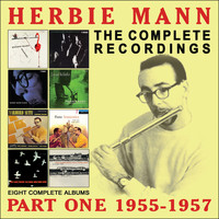 Herbie Mann - The Complete Recordings: 1955-1957
