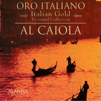 Al Caiola - Italian Gold - Oro Italiano - Treasured Collection