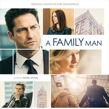 Mark Isham - A Family Man (Original Motion Picture Soundtrack)