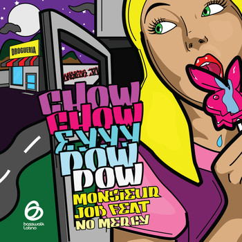 Monsieur Job feat. No Mercy - Chow Chow Eyyy Pow Pow