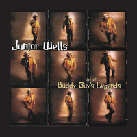 Junior Wells - Live At Buddy Guy's Legends