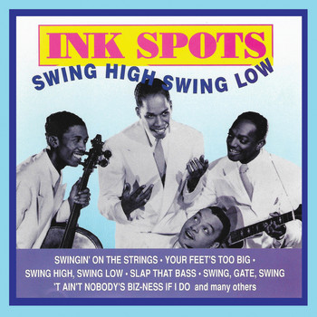 Ink Spots - Swing High Swing Low