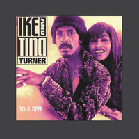 Ike And Tina Turner - Soul Deep