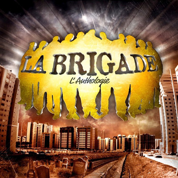 La Brigade - L'anthologie