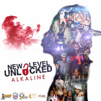 Alkaline - New Level Unlocked (All Radio)
