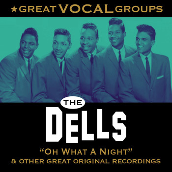 The Dells - Great Vocal Groups