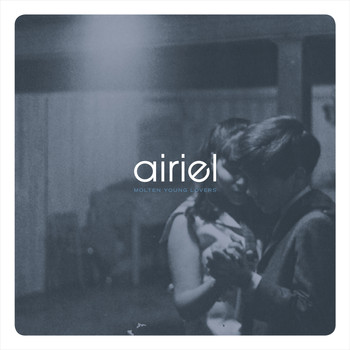 Airiel - Molten Young Lovers