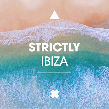 Various Artists - Strictly Ibiza