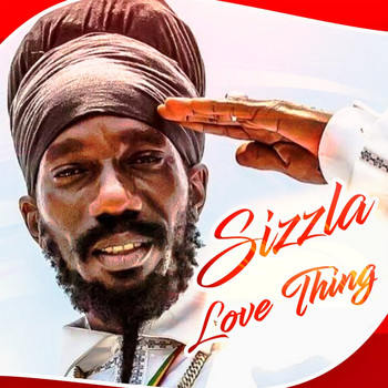Sizzla - Love Thing - Single