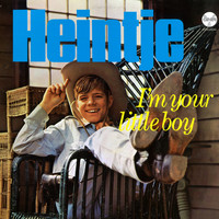 Heintje - I'm Your Little Boy