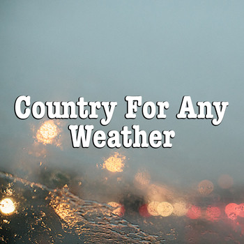Various Artists - Country For Any Weather