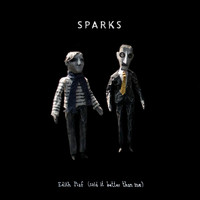 Sparks - Edith Piaf (Said It Better Than Me)