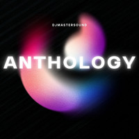 Djmastersound - Anthology