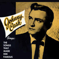 Johnny Cash - Johnny Cash Sings the Songs That Made Him Famous (Remastered)