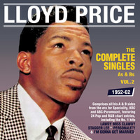 Lloyd Price - The Complete Singles As & BS 1952-62, Vol. 2