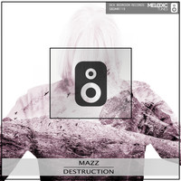 Mazz - Destruction
