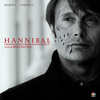 Brian Reitzell - Hannibal Season 3, Vol. 1 (Original Television Soundtrack)