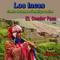 Los Incas - Chants et danses d'Amérique Latine