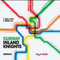 Inland Knights - Subway