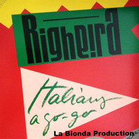 Righeira - Italians a Go-Go