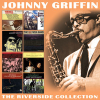 Johnny Griffin - The Riverside Collection