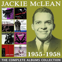 Jackie McLean - The Complete Albums Collection: 1955 - 1958