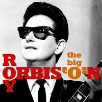 Roy Orbison - The Big 'O'