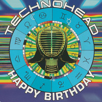 Technohead - Happy Birthday