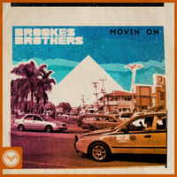 Brookes Brothers - Movin' On (Club Master)