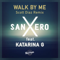 SanXero - Walk by Me (Scott Diaz Grand Plan Dub)