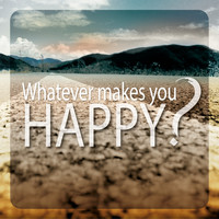 Charles Schillings - Whatever Makes You Happy?