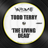 Todd Terry - The Living Dead