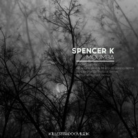 Spencer K - Moumba