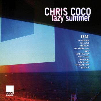 Various Artists - Lazy Summer by Chris Coco