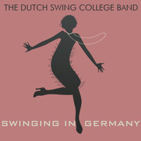 Dutch Swing College Band - Swinging in Germany (Live in Berlin)