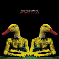The Virginmarys - Sitting Ducks