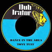 Tony Tuff - Dance In The Area