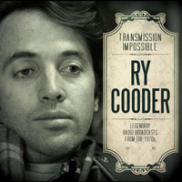 Ry Cooder - Transmission Impossible (Live)